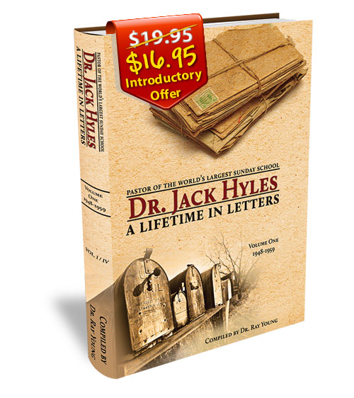 A Lifetime in Letters by Dr. Jack Hyles